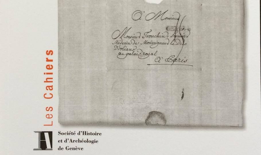 """""""Ce paquet n'a pas été porté par les hirondelles"""". Les postes dans la République de Genève (1669-1790)."""